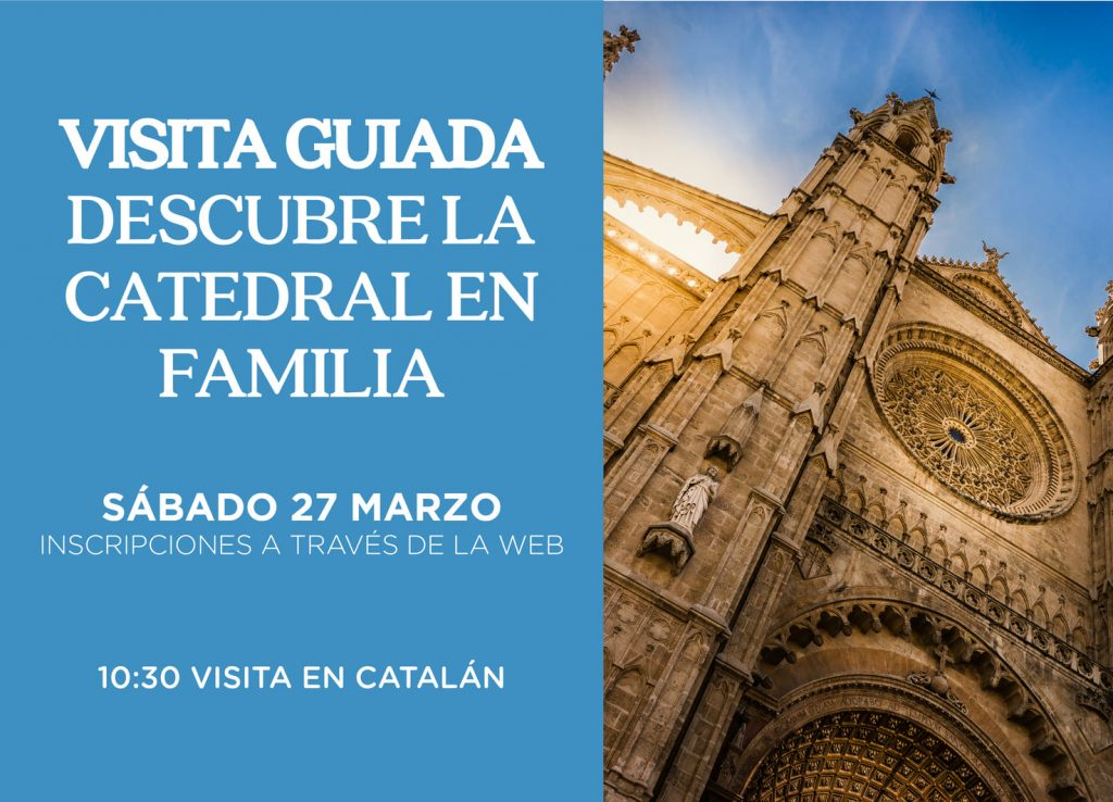 ¡Descubre la Catedral en familia!